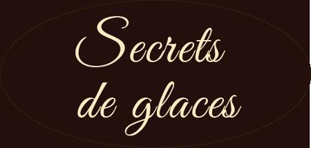 Secrets de Glaces